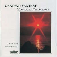 Moonlight Reflections  - Dancing Fantasy