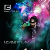 Movement in Light  - Ryan Farish