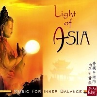Music For Inner Balance: Light Of Asia - Existence