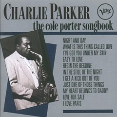 The Cole Porter Songbook - Charlie Parker