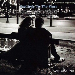 Stairway To The Stars  - New York Trio