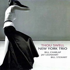 Thou Swell  - New York Trio