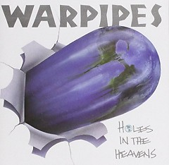 Holes In Heavens - Warpipes