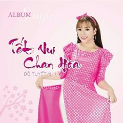 Tết Vui Chan Hòa (Single) - Đỗ Tuyết Nhi