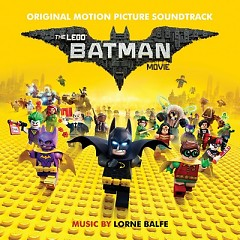 The Lego Batman Movie OST - Various Artists, Lorne Balfe
