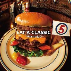 EAT A CLASSIC 5 - →Pia-no-jaC←
