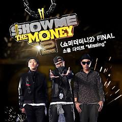 Show Me The Money 2 Final - Soul Dive