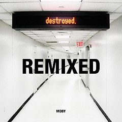 Destroyed Remixed (CD1)