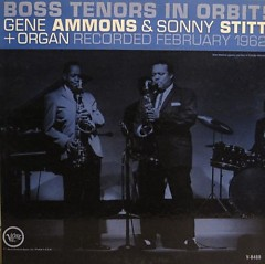 Boss Tenors in Orbit! - Gene Ammons