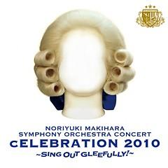 Live Album Symphony Orchestra cELEBRATION 2010 ~Sing Out Gleefully!~ (CD1)