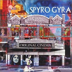 Original Cinema - Spyro Gyra