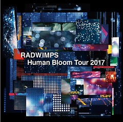 RADWIMPS Live Album 'Human Bloom Tour 2017' CD1