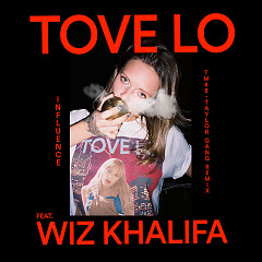 Influence (TM88 - Taylor Gang Remix) (Single) - Tove Lo