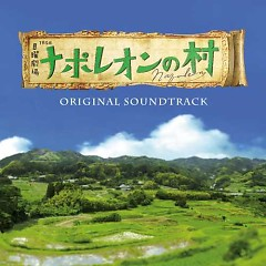 Napoleon no Mura (TV Series) Original Soundtrack - Masaru Yokoyama