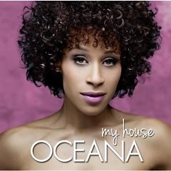 My House - Oceana