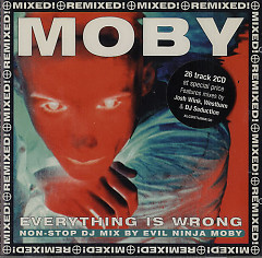Everything Is Wrong Non-Stop DJ Mix By Evil Ninja Moby (CD1)