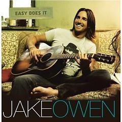 Easy Does It - Jake Owen
