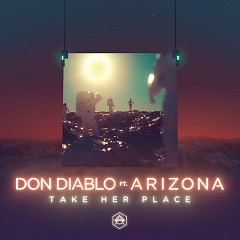 Take Her Place (Single) - Don Diablo