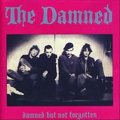 Damned But Not Forgotten