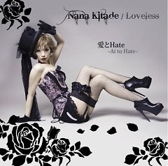 愛とHate (Ai to Hate) - Kitade Nana