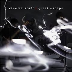 great escape - Cinema Staff