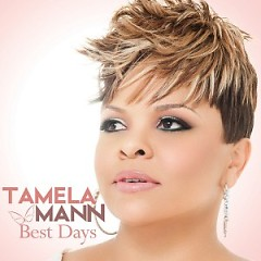Best Days - Tamela Mann