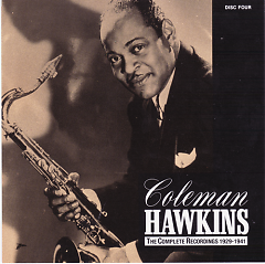 Coleman Hawkins - The Complete Recordings 1929-1941 (CD8) - Coleman Hawkins