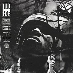 Fvcked Up (Single) - Lud Foe