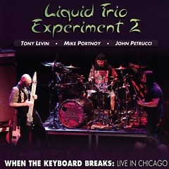 LTE Live 2008 - When The Keyboard Breaks (In Chicago) - Liquid Tension Experiment