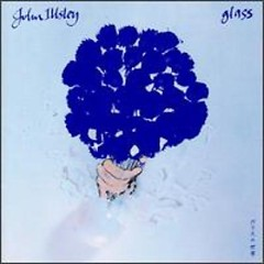 Glass - John Illsley