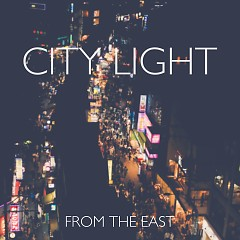 City Light (Single) - From The East