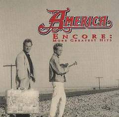 America & Encore_ More Greatest Hits (CD2)  - America