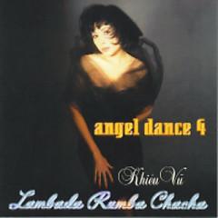Album Angel Dance 4 - Hòa Tấu Khiêu Vũ Lambada Rumba Chachacha - Various Artists