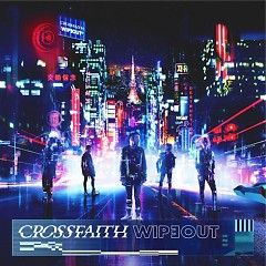 Wipeout (Deluxe) (EP) - Crossfaith