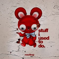 Stuff I Used To Do - Deadmau5