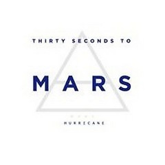 Hurricane 2.0 (Digital Single)  - 30 Seconds To Mars