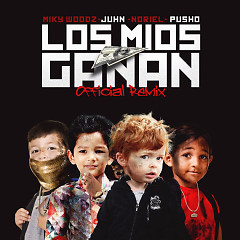Los Mios Ganan (Single) - Miky Woodz