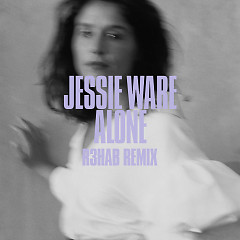 Alone (R3hab Remix) (Single) - Jessie Ware