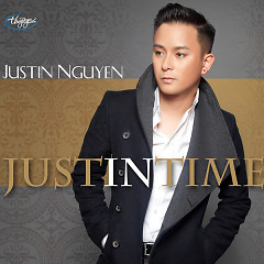Just In Time - Justin Nguyễn
