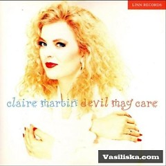 Devil May Care - Claire Martin
