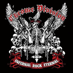 Infernal Rock Eternal - Chrome Division