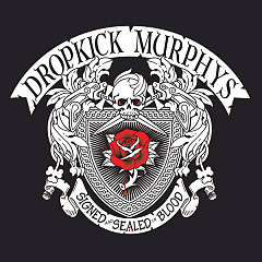 Signed And Sealed In Blood (Deluxe Version) - Dropkick Murphys