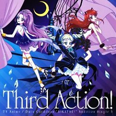 Aikatsu! Audition Single 3 - Third Action!