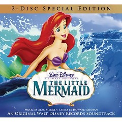 The Little Mermaid (Original Motion Picture Soundtrack) (CD2) - Alan Menken