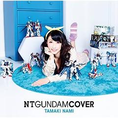 NT GUNDAM COVER - Nami Tamaki