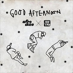 Good Afternoon - Afrodino