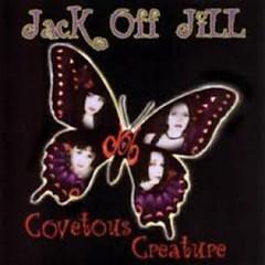Covetous Creature - Jack Off Jill
