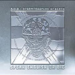 Speak English Or Die (Platinum Edition) (CD3) - S.O.D.