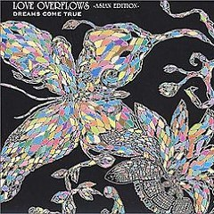 Love Overflows ~Asian Edition~