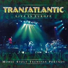 Live In Europe (CD1) - Transatlantic